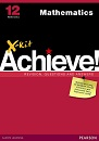 X-Kit Achieve! Mathematics Grade 12 Study Guide(9781775782032)