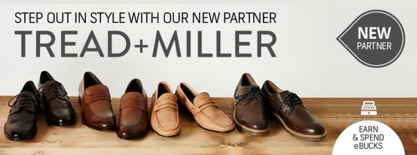 Earn and spend eBucks at Tread + Miller