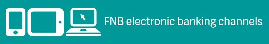 FNB electronic banking channels